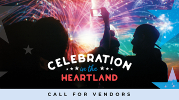 Call for Vendors - Celebration in the Heartland